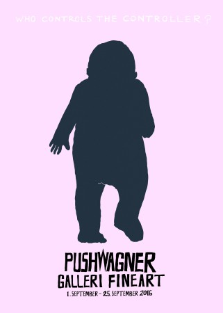 Pushwagner - Plakat - Who Controls The Controller (2016)