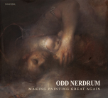 Odd Nerdrum - Bok: Odd Nerdrum – Making Painting Great Again