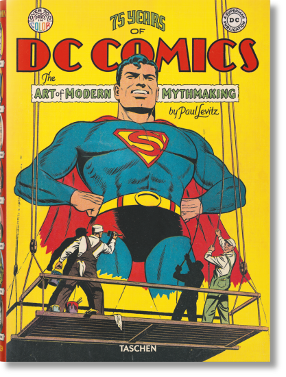 Taschen - 75 Years of DC Comics. The Art of Modern Mythmaking