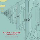 Musikk - Hilde Louise Orchestra - Don't stay for breakfast (LP)